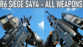 R6Siege - All Weapons [Season 4 Year 4] [KALI & WAMAI] [SHIFTING TIDES]