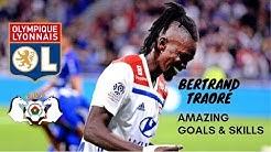 Bertrand Traoré ● Goals & Assists ● 2018/2019  ●