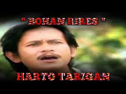BOHAN RIRES - HARTO TARIGAN - LIRIK