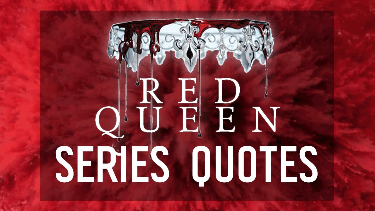 Red Queen: 10 Powerful Quotes From The Series By Victoria