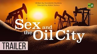 Sex And The Oil City. Sex Crime: The Dark side of North Dakota's oil boom  (Trailer)
