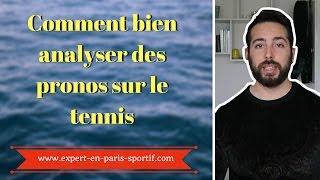COMMENT ANALYSER UN PRONO SUR LE TENNIS