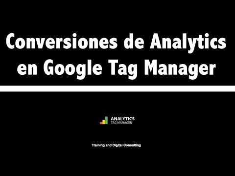 05. Conversion de Analytics con Google Tag Manager