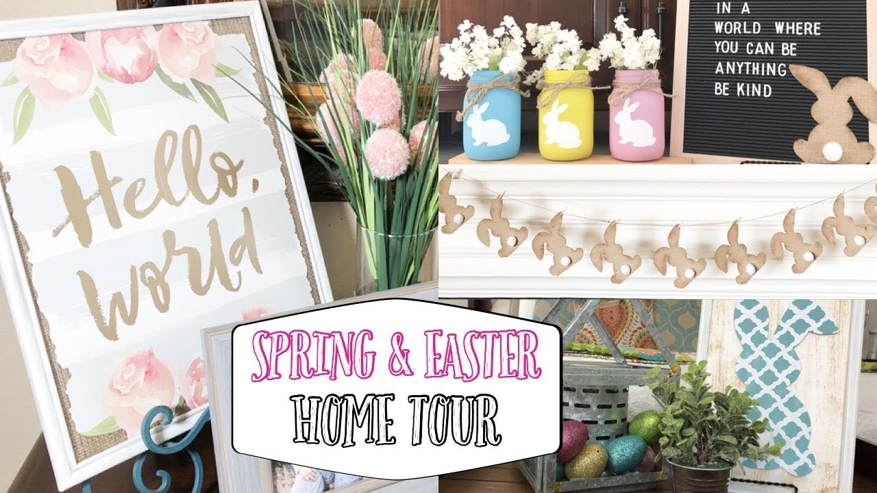 SPRING HOME TOUR 2019 | EASTER DECOR | EASTER DECORATING IDEAS