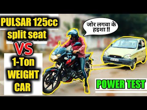 Can Pulsar 125 Split Seat Pull a 1 Ton Santro Car ? Power Test Pulsar 125cc Split Seat