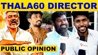 Who Will Direct Thala 60 – People's Opinion