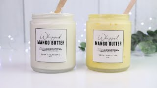 "DIY Whipped Mango Butter for Body, Hair, & More | How to make a less ""GREASY"" Body Butter"