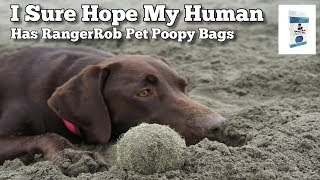 Be Ready, Be Confident, RangerRob Dog Poopy Bags at Amazon Today!