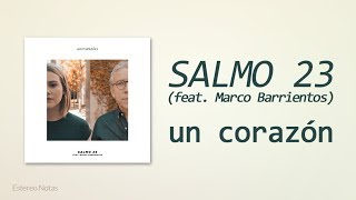 un corazon   salmo 23  feat   marco barrientos  single  letra