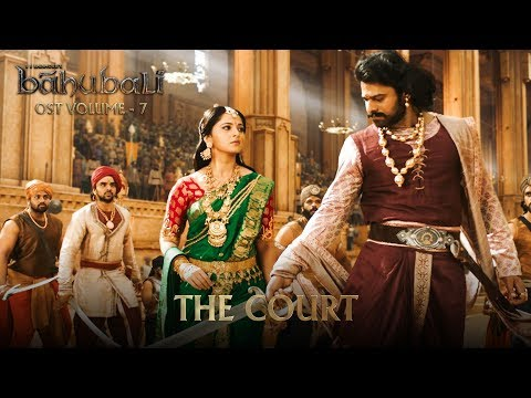 Baahubali OST - Volume 07 - The Court | MM Keeravaani