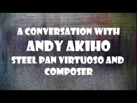 A Conversation with Composer and Steel Pan Artist Andy Akiho