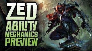 Zed Ability Mechanics Preview