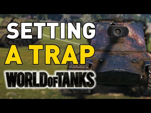 Setting a TRAP in World of Tanks!