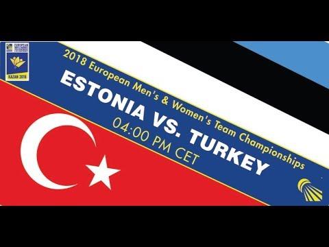 2018 EMTC Estonia - Turkey (Court 2)