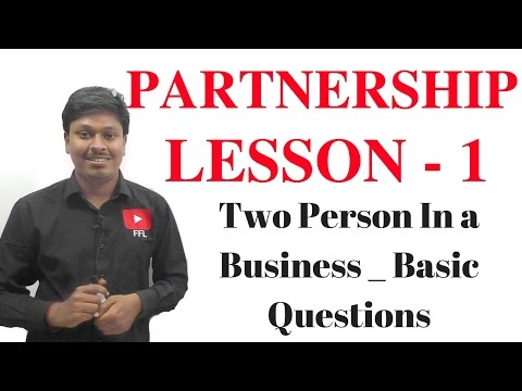 PARTNERSHIP _ LESSON-1( Two person in a business)