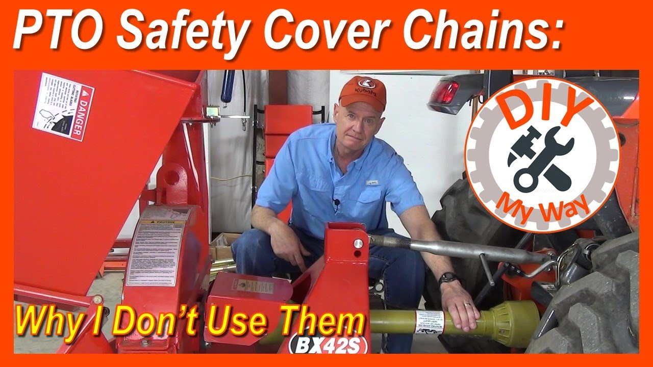 PTO Safety Cover Chains: Why I don't Use Them (#133)