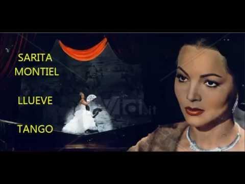 SARITA MONTIEL -  GREGORIO SEGURA  - LLUEVE  - TANGO