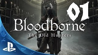 Bloodborne: The Old Hunters Walkthrough - Part 1: Hunter