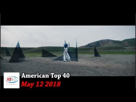 American Top 40 ~ May 12, 2018