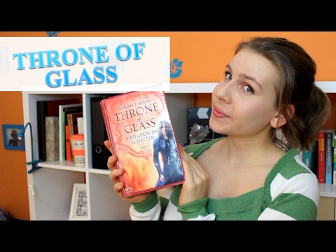 THRONE OF GLASS BY SARAH J. MAAS BAND 1&2 - Review und Diskussion