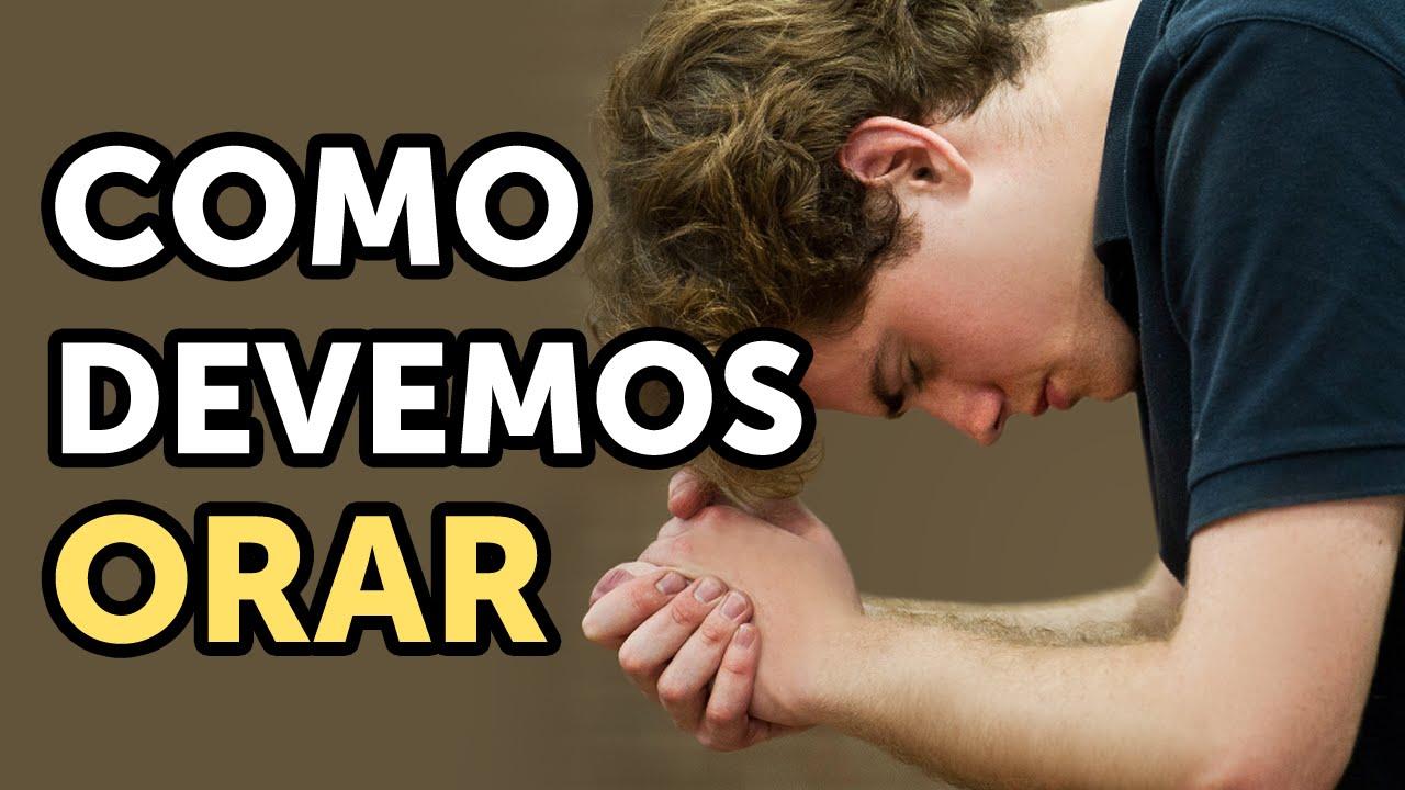 Como orar a Deus