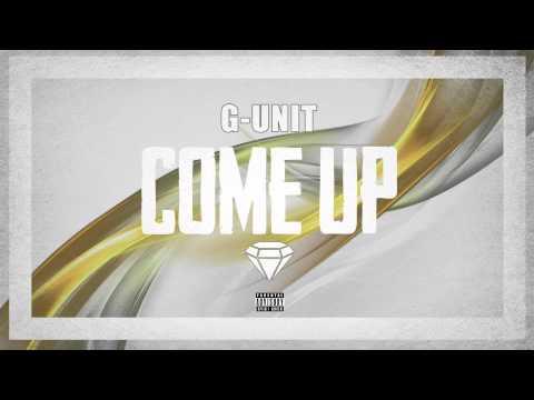 G-Unit - Come Up