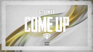 G-Unit - Come Up