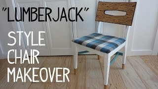 Funky Lumberjack Style Chair Makeover
