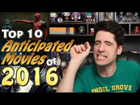 My 10 Anticipated movies of 2016