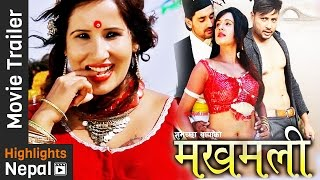 MAKHAMALI | New Nepali Movie Official Trailer 2016 Ft Suvechchha Thapa, Durgesh Thapa