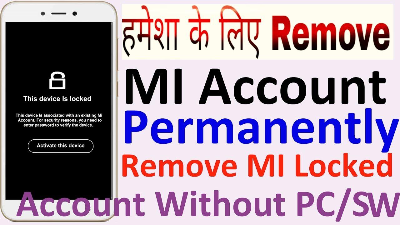 Remove MI Account Permanently | Forget MI Account Password | Remove Lock MI  Account Without PC