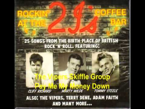 The Vipers Skiffle Group  Pay Me My Money Down