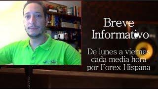 Breve Informativo - Noticias Forex del 31 de Julio 2018