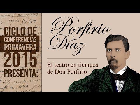 El teatro en tiempos de Don Porfirio