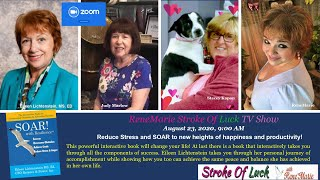 ZOOM BROADCAST - SOAR to new heights   August 23, 2020, 900 AM   ReneMarie Stroke Of Luck TV Show