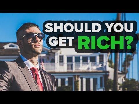 Should You Get Rich?