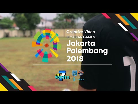 18th Asian Games 2018(Jakarta-Palembang, Indonesia) - TheVortex7 Creative Video