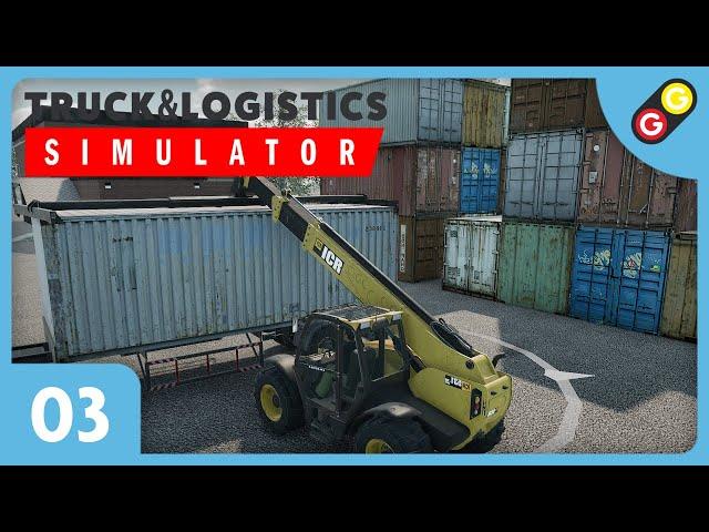 Truck & Logistics Simulator #03 On charge des conteneurs ! [FR]
