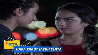 Highlight Siapa Takut Jatuh Cinta - Episode 198