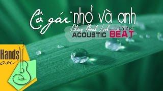 Cô gái nhỏ và anh » Phùng Khánh Linh ✎ acoustic Beat by Trịnh Gia Hưng