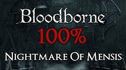 Bloodborne 100% Walkthrough #13 Nightmare of Mensis (All Items)