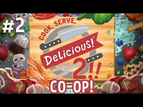 Cook, Serve, Delicious! 2!! CO-OP - #2 - Max Wieners! (2 Player Gameplay)
