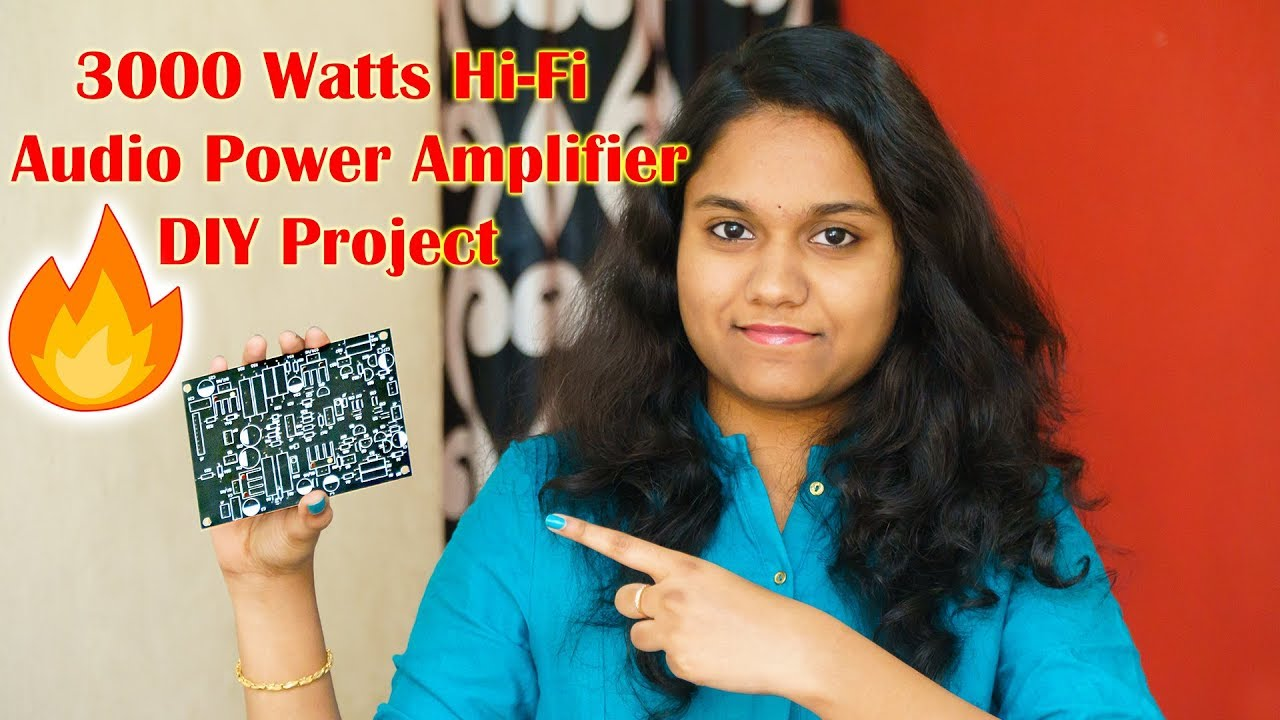 3000 Watts Hi Fi Audio Power Amplifier DIY Project