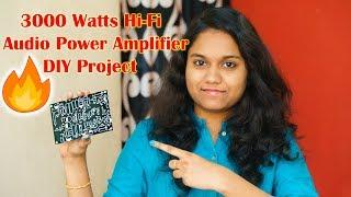 3000 Watts Hi Fi Audio Power Amplifier DIY Project