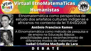 VEm Humanistas - Antônio Francisco Ramos e Isabel Lara (DEBATE)