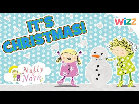 Nelly and Nora - It's Christmas! | Silly Snowy Fun