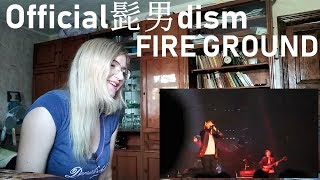 Official髭男dism - FIRE GROUND  Live Reaction/リアクション 