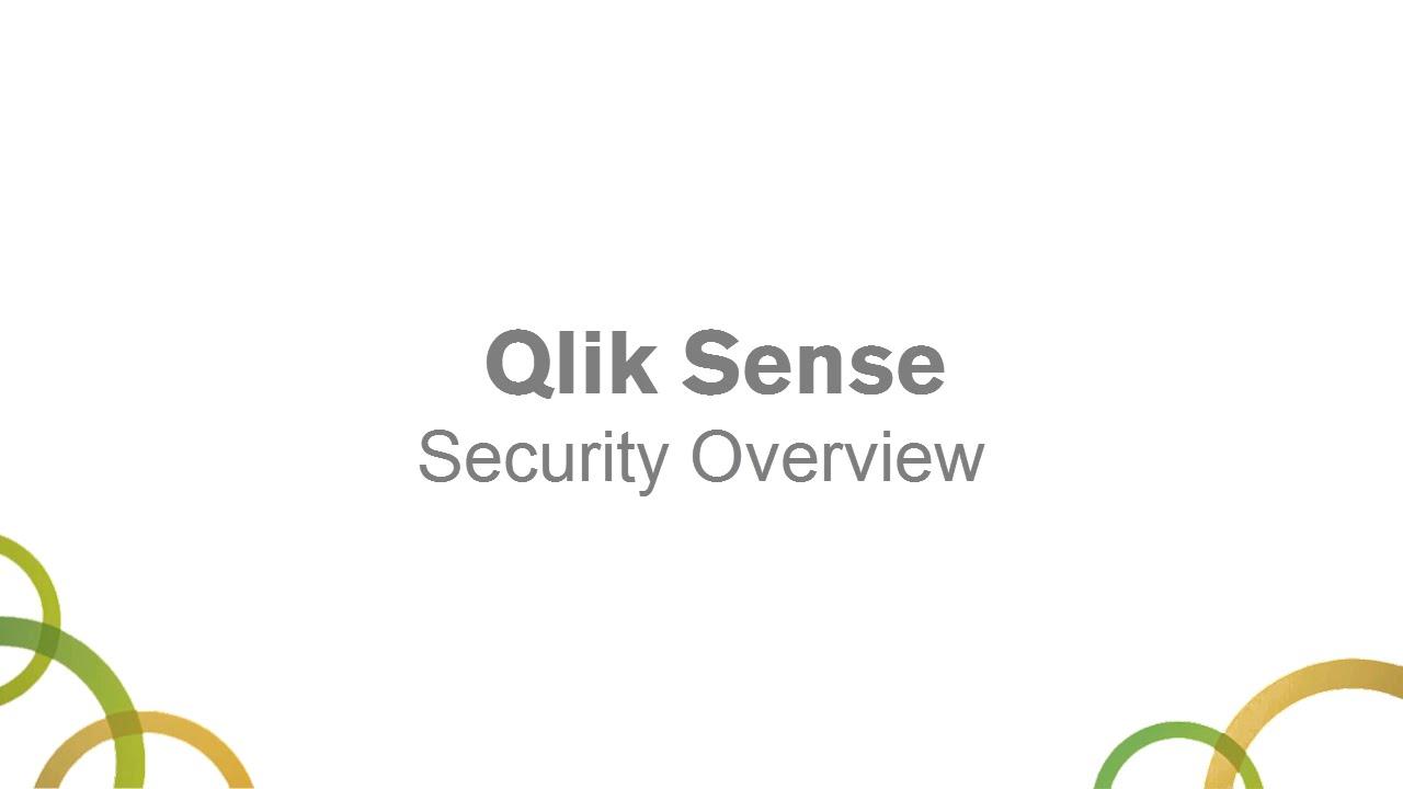 Qlik Sense Security Overview