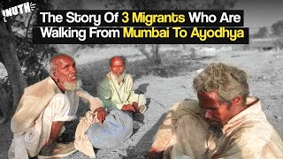 The Story Of 3 Migrants Who Walked From Mumbai To Ayodhya
