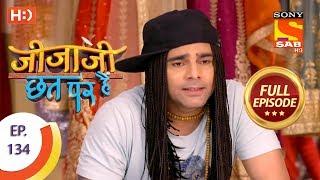 Jijaji Chhat Per Hai - Ep 134 - Full Episode - 13th July, 2018